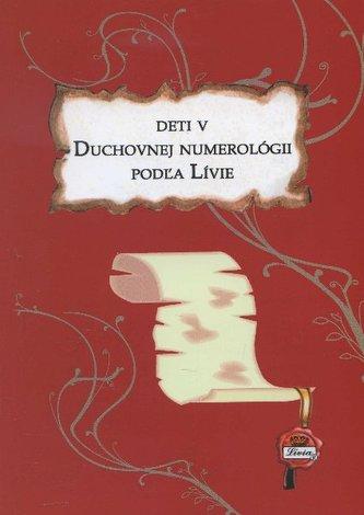 Deti v duchovnej numerológii podľa Lívie