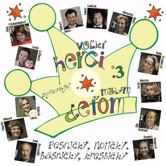 Veľkí herci spievajú malým deťom + CD 3