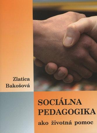 Sociálna pedagogika ako životná pomoc
