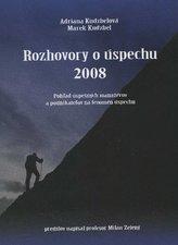 Rozhovory o úspechu 2008