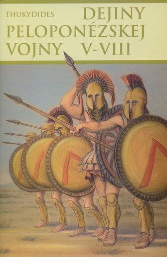Dejiny peloponézskej vojny V-VIII