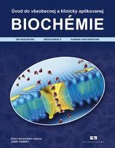 Úvod do všeobecnej a klinicky aplikovanej biochémie
