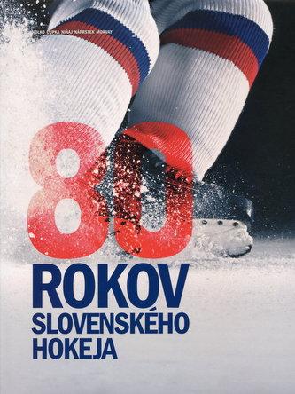 80 rokov slovenského hokeja