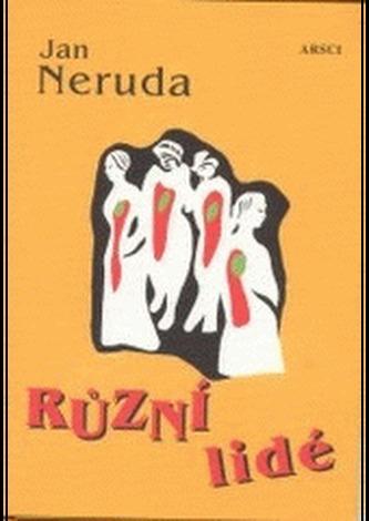Různí lidé 15.vydání - Jan Neruda