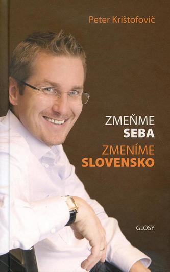 Zmeňme seba, Zmeníme Slovensko