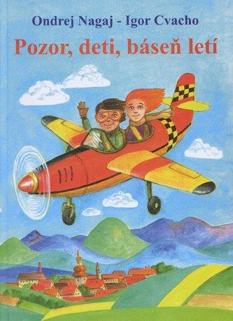 Pozor, deti, báseň letí
