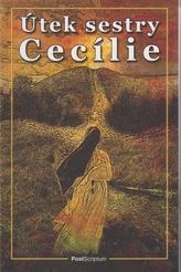 Útek sestry Cecílie