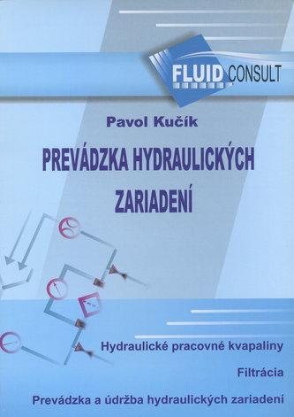 Prevádzka hydraulických zariadení