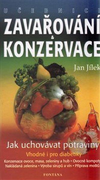 Učebnice zavařování a konzervace. i pro - Jílek, Jan
