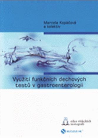 Využití funkčních dechových testů v gastroenterologii