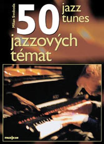 50 Jazz Tunes/ 50 jazzových témat