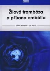 Žilová trombóza a pľúcna embólia