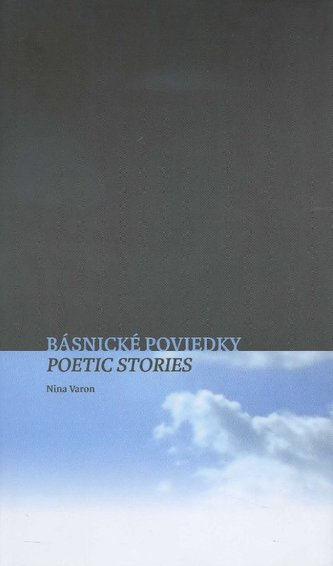 Básnické poviedky / Poetic Stories