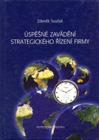 Úspěšné zavádění strategického řízení firmy