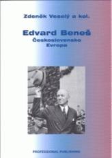 Eduard Beneš - Československo - Evropa