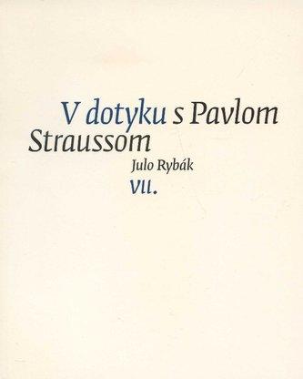V dotyku s Pavlom Straussom