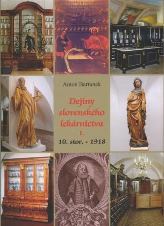 Dejiny slovenského lekárnictva I.