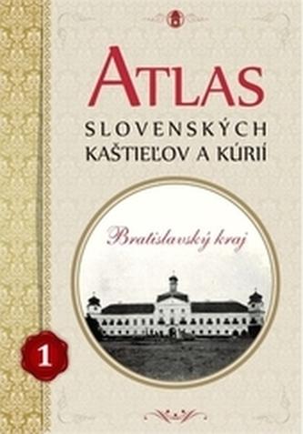 Atlas slovenských kaštieľov a kúrií 1