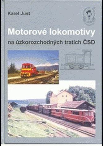 Motorové lokomotivy na úzkorozchodných tratích ČSD