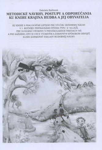 Metodické návrhy, postupy a odporúčania ku knihe krajina hudba a jej obyvatelia