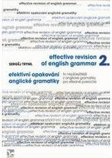 Efektivní opakování anglické gramatiky II. Effective Revision of English Grammar II