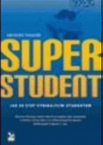 Superstudent – Jak se stát vynikajícím studentem