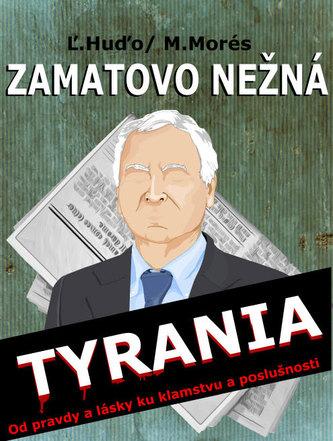 Zamatovo nežná tyrania