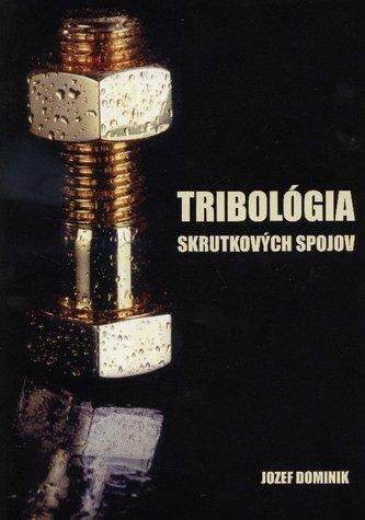 Tribológia skrutkových spojov