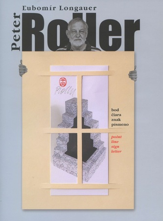 Peter Roller : bod čiara znak pismeno/point line sign letter