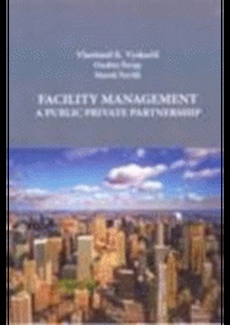 Facility management a Public Private Partnership