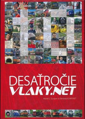 Desaťročie VLAKY.NET
