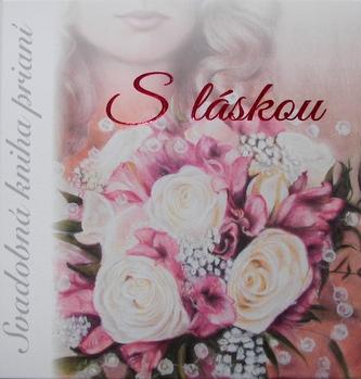 """Svadobná kniha prianí """"S láskou"""""""