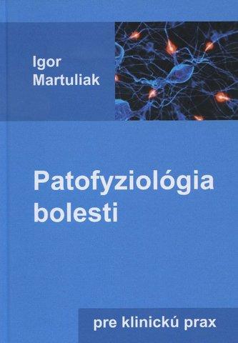 Patofyziológia bolesti