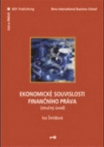 Ekonomické souvislosti finančního práva (stručný úvod)