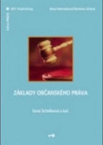 Základy občanského práva - Ilona Schelleová