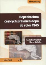 Repetitorium českých právních dějin do roku 1945