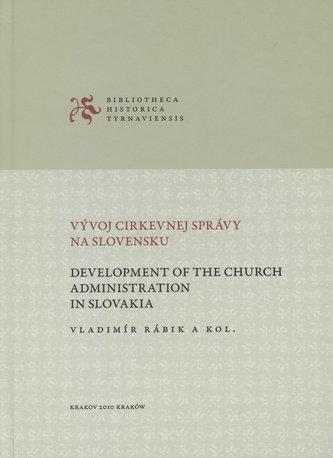 Vývoj cirkevnej správy na Slovensku