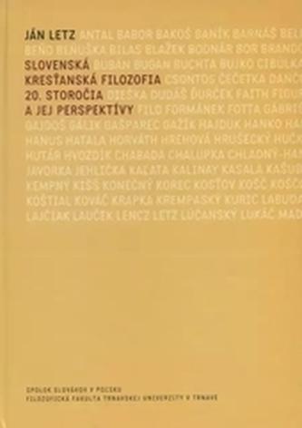 Slovenská kresťanská filozofia 20. storočia a jej perspektívy