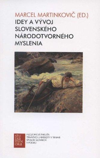 Idey a vývoj slovenského národotvorného myslenia v 19. storočí
