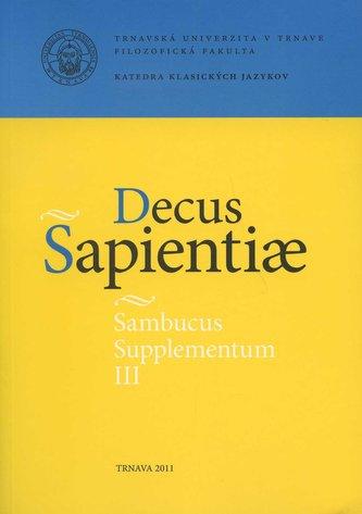 Sambucus Supplementum III. Decus Sapientiae