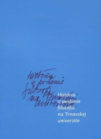 História a poslanie filozofie na Trnavskej univerzite