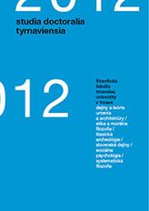 Studia doctoralia Tyrnaviensia 2012