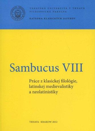 Sambucus VIII. Práce z klasickej filológie, latinskej medievalistiky a neolatinistiky