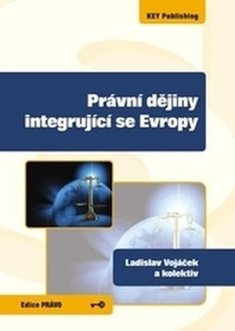 Právní dějiny integrující se Evropy