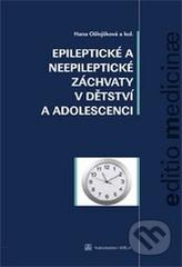 Epileptické a neepileptické záchvaty v dětstí a adolescenci