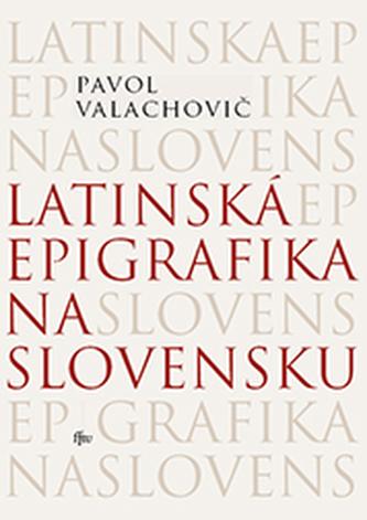 Latinská epigrafika na Slovensku
