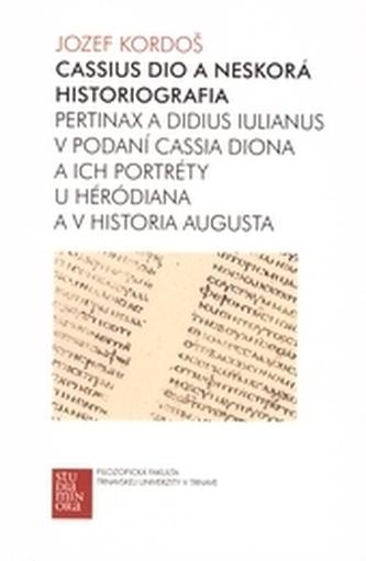 Cassius Dio a neskorá historiografia