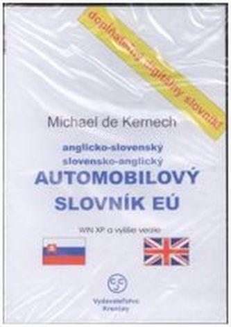 CD-ROM Anglicko-slovenský a slovensko-anglický automobilový slovník EÚ - Kernech, Michael de