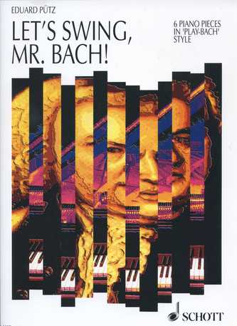 Let's Swing, Mr. Bach!