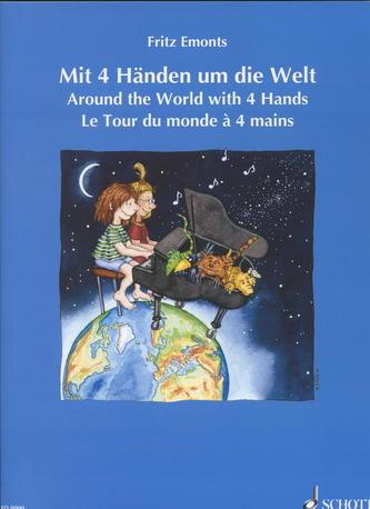 Mit 4 Handen um die Welt/Around the World with 4 Hands/ Le Tour du monde `a 4 mains